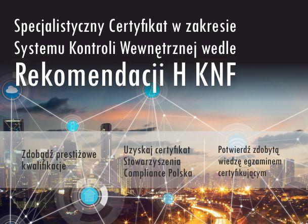 Specjalistyczny Certyfikat w Zakresie Systemu Kontroli Wewnętrznej wedle Rekomendacji H KNF